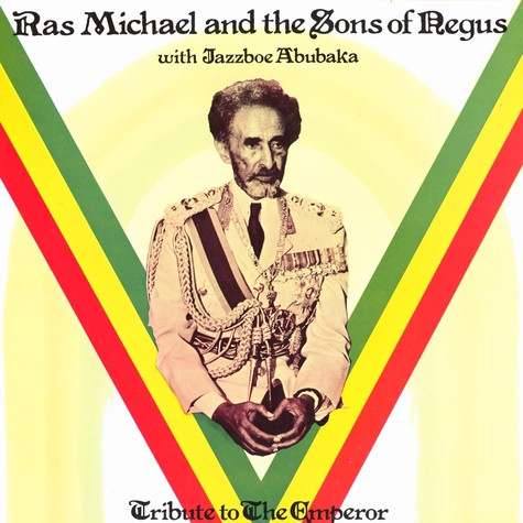 Ras Michael And The Sons Of Negus - Tribute To The Emperor