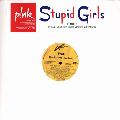 Pink - Stupid girls remixes