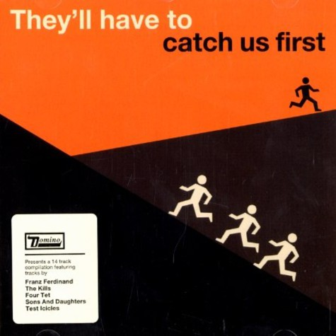 V.A. - They'll have to catch us first