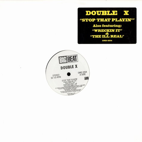Double X - Stop that playin