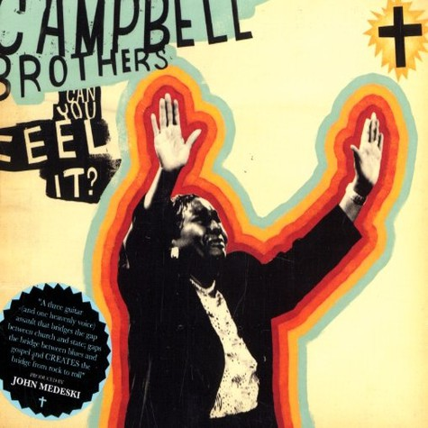 Campbell Brothers - Can you feel it?