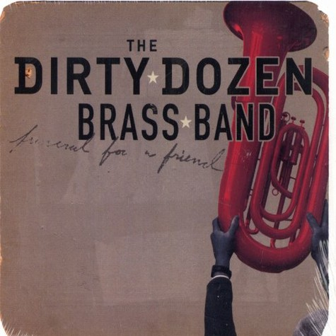 Dirty Dozen Brass Band, The - Funeral for a friend