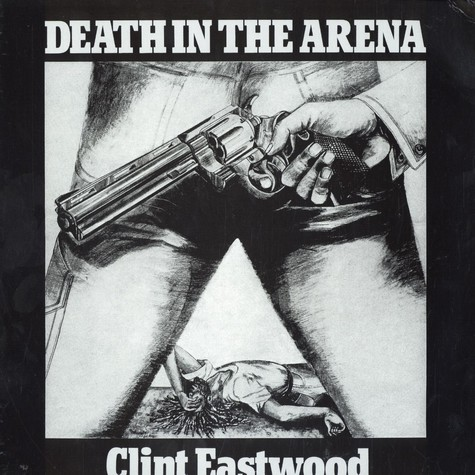Clint Eastwood - Death in the arena
