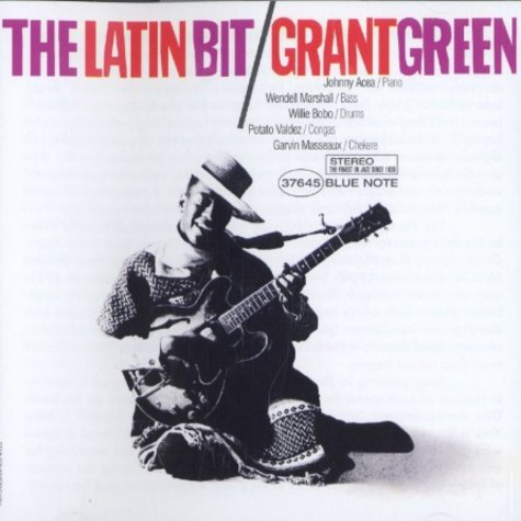 Grant Green - The latin bit