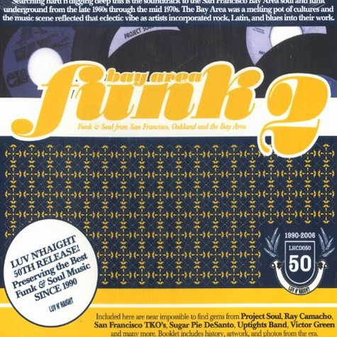 Bay Area Funk - Volume 2: Funk And Soul Essentials From San Francisco, Oakland, And The Bay Area