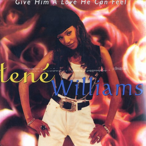 Tene Williams - Give him a love he can feel