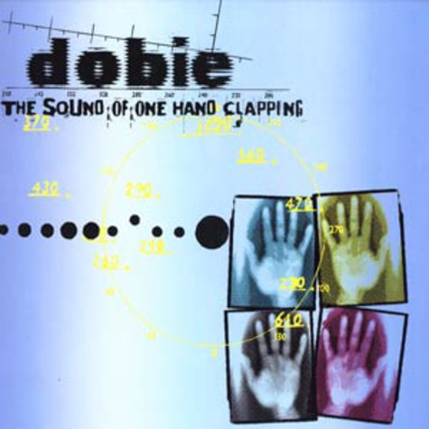 Dobie - The sound of one hand clapping