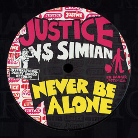Justice vs. Simian - Never be alone