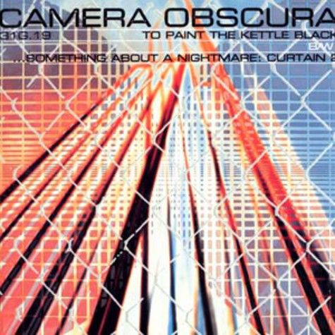 Camera Obscura - To paint the kettle black
