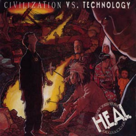H.E.A.L. (Human Education Against Lies) - Civilization vs. technology