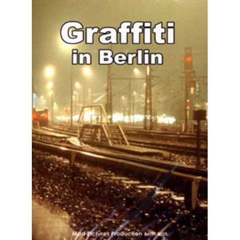 Mad Pictures presents - Graffiti in Berlin