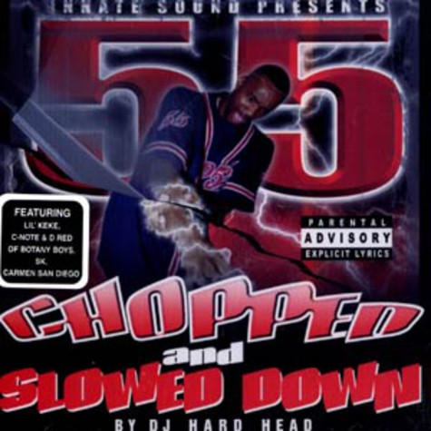 55 - Chopped & slowed down