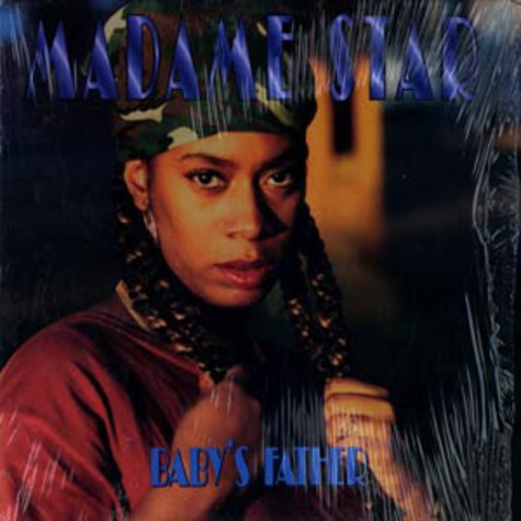 Madame Star - Baby's father