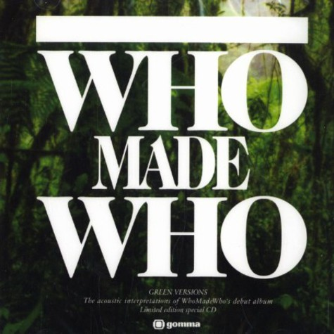 Who Made Who - Green versions