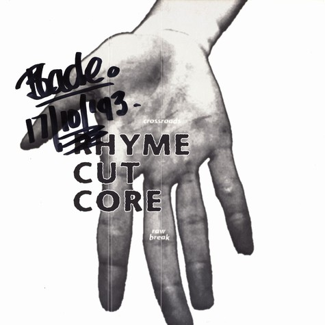 Rhyme Cut Core - Raw break