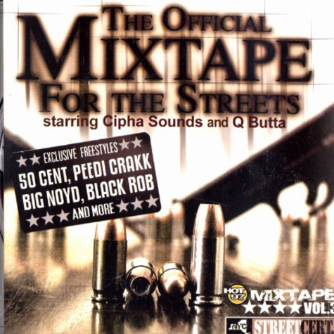 Cipha Sounds, Q Butta & Ghostface - The official mixtape for the streets volume 3