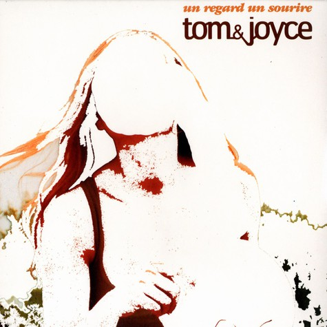 Tom & Joyce - Un regard un sourire