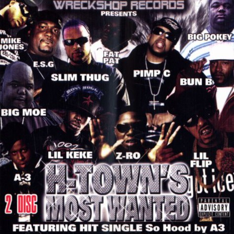 Wreckshop Records presents - H-Town's most wanted