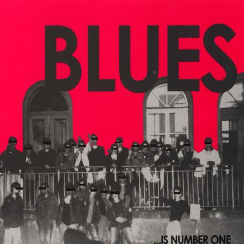 Blues - ... is number one