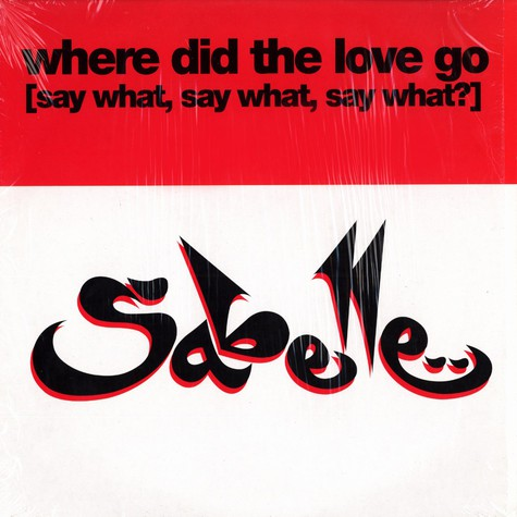 Sabelle - Where did the love go