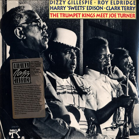 Joe Turner, Dizzy Gillespie, Roy Eldridge, Harry Edison & Clark Terry - The trumpet kings meet Joe Turner