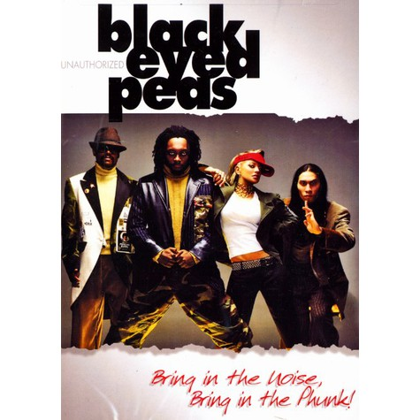 Black Eyed Peas - Bring in the noise bring in the phunk !