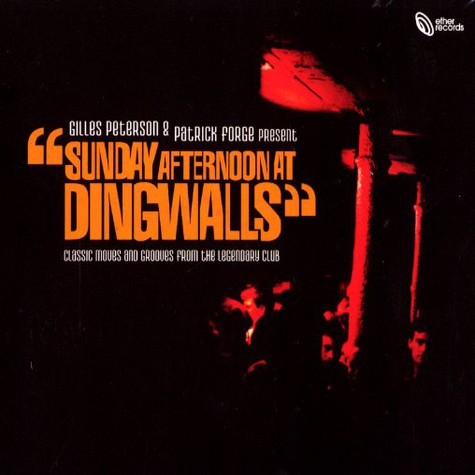 Gilles Peterson & Patrick Forge - Sunday afternoon at dingwalls