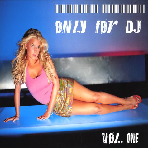 Only For DJ - Volume 1