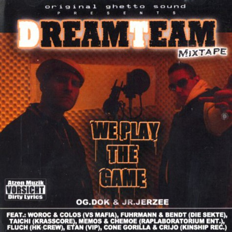 Dreamteam - We play the game mixtape
