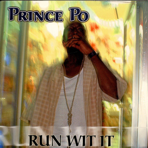 Prince Po - Run Wit It