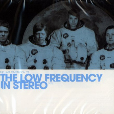 Low Frequency In Stereo - The last temptation of ... Volume 1