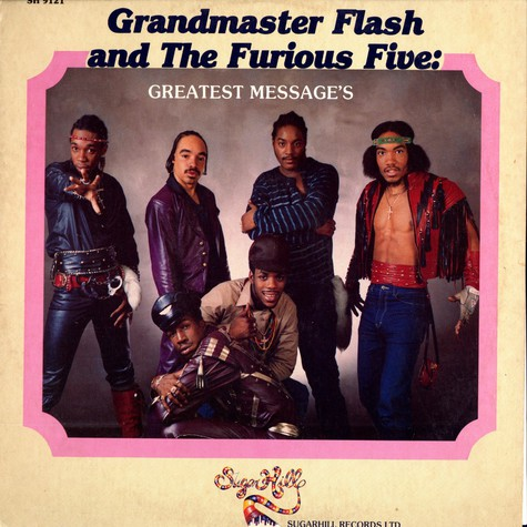 Grandmaster Flash and The Furious Five - Greatest messages