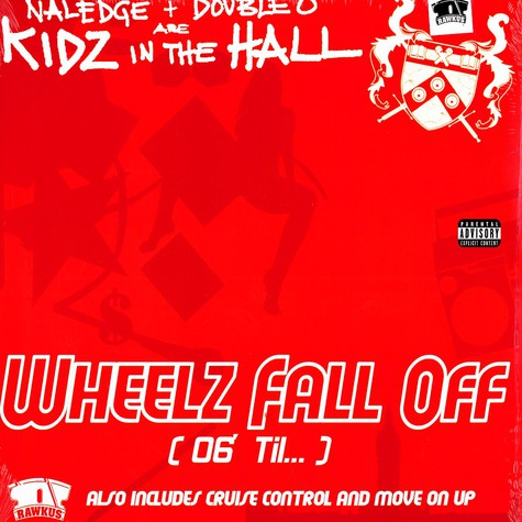 Kidz In The Hall (Naledge & Double O) - Wheelz fall of ('06 til ... )