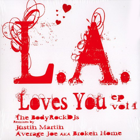 Body Rock DJs, The - L.A. loves you EP