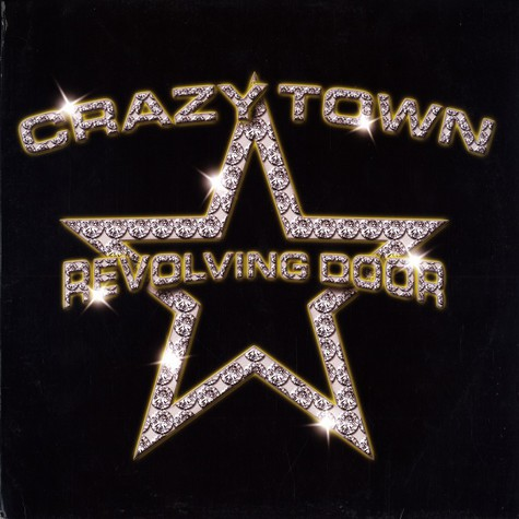 Crazy Town - Revolving door