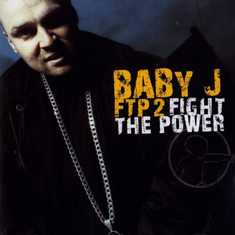 Baby J - FTP 2 - fight the power