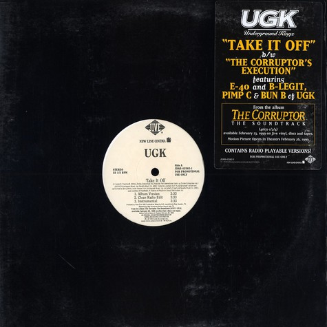 UGK - Take It Off B/W The Corruptor's Execution