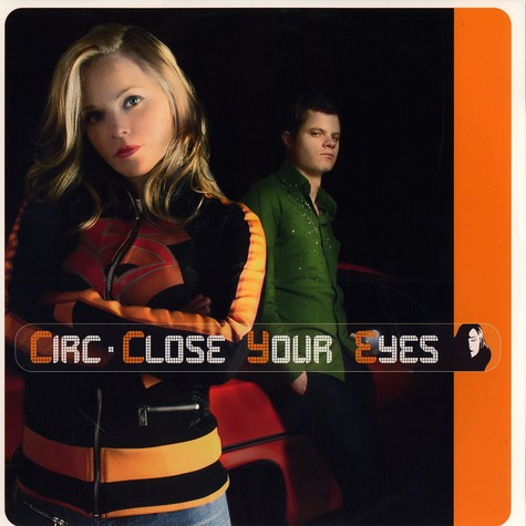 Circ - Close your eyes
