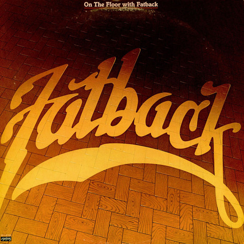 Fatback Band, The - On The Floor With Fatback