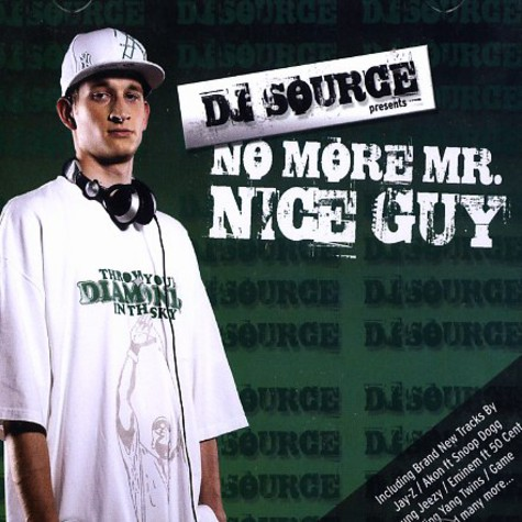 DJ Source - No more Mr. Nice Guy
