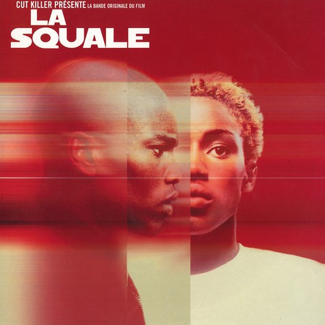 Cut Killer presents - OST La Squale