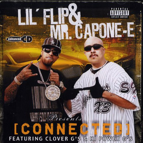 Lil Flip & Mr. Capone-E - Connected