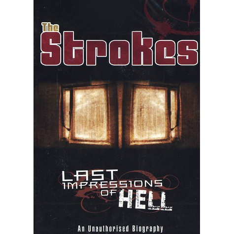 Strokes, The - Last impressions of hell
