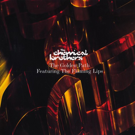 Chemical Brothers - The golden path feat. The Flaming Lips