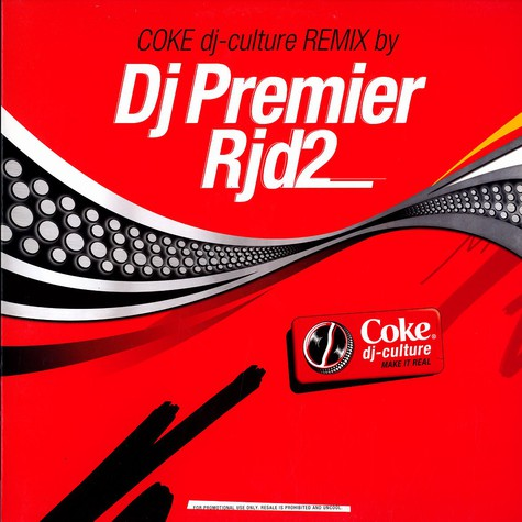 DJ Premier / RJD2 - Coke DJ culture remixes