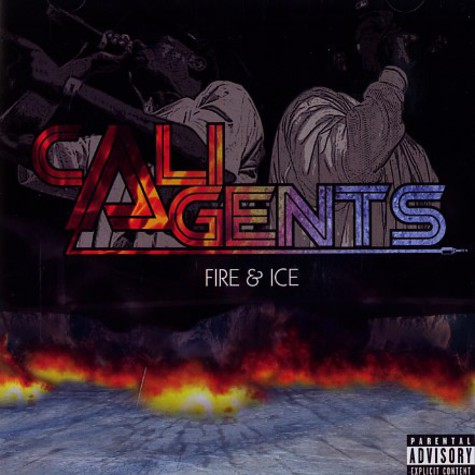 Cali Agents (Rasco & Planet Asia) - Fire & ice