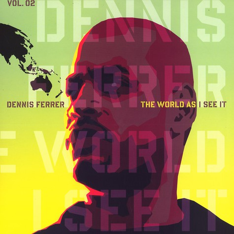 Dennis Ferrer - The world as i see it part 2