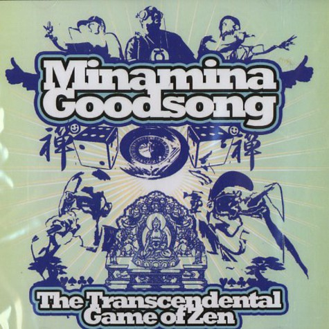 Minamina Goodsong - The transcendental game of zen