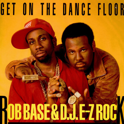 Rob Base - Get on the dance floor