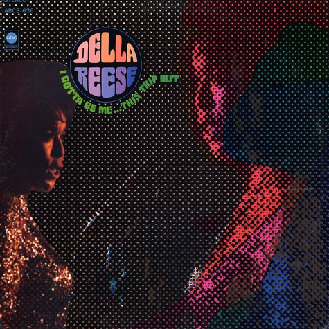 Della Reese - I gotta be me... this trip out